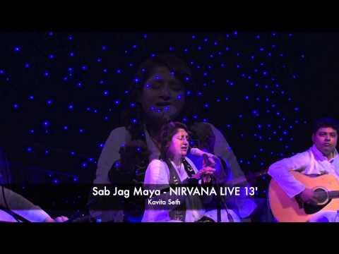 Kabir Song : Sab Jag Maya - Kavita Seth - NIRVANA LIVE 13