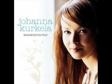 Johanna Kurkela - Sun Sarkya Anna Ma En