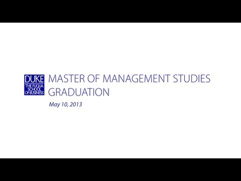 Duke University - The 2013 Master of Management Studies Graduation