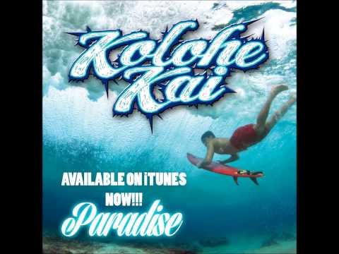 Kolohe Kai - Paradise video