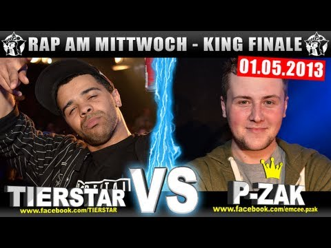 RAP AM MITTWOCH - Tierstar vs P-Zak 01.05.13 BattleMania King Finale (5/5) GERMAN BATTLE