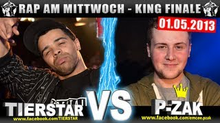 RAP AM MITTWOCH: Tierstar vs P-Zak 01.05.13 BattleMania King Finale (5/5) GERMAN BATTLE