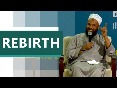 Islamic Lecture : Rebirth - DR Bilal Philips (ENG)