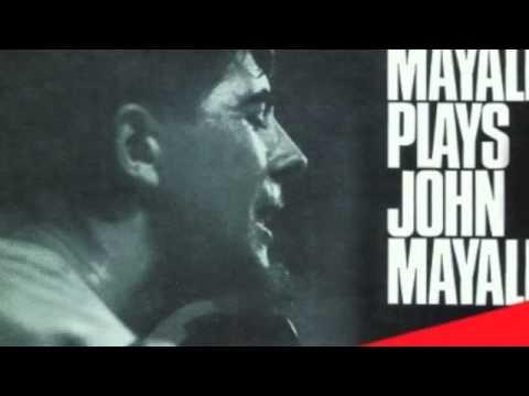 John Mayall - Crawling Up A Hill