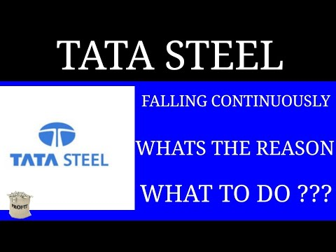 TATA STEEL || FALLING CONTINUOUSLY || WHAT'S THE REASON || WHAT TO DO ??