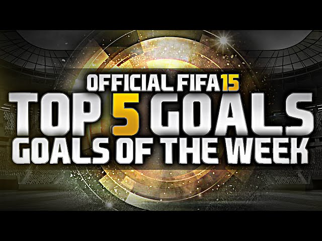 Fifa 15 | Top 5 goals Of the Week #1