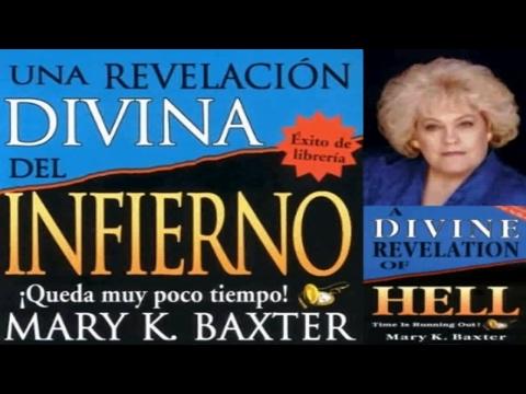 Spanish: Una Revelacion Divina del Infierno, Mary K. Baxter