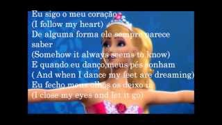 Barbie In The Pink Shoes(Barbie e as Sapatilhas Mágicas) - Keep On Dancing(Tradução)