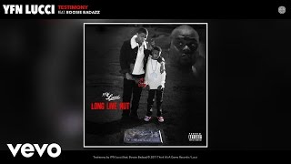download lagu Yfn Lucci - Testimony  Ft. Boosie Badazz gratis