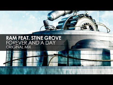 RAM featuring Stine Grove - Forever And A Day