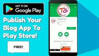 How To Publish Android App On Play Store Free | Blog App