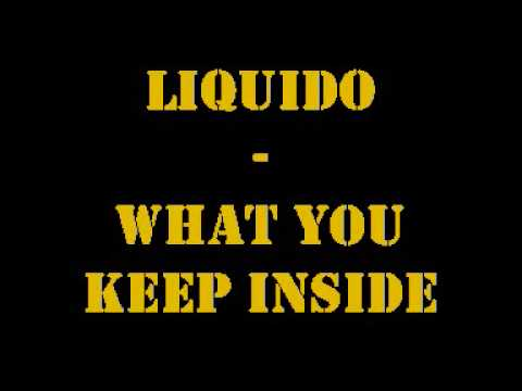 Liquido - What you keep inside