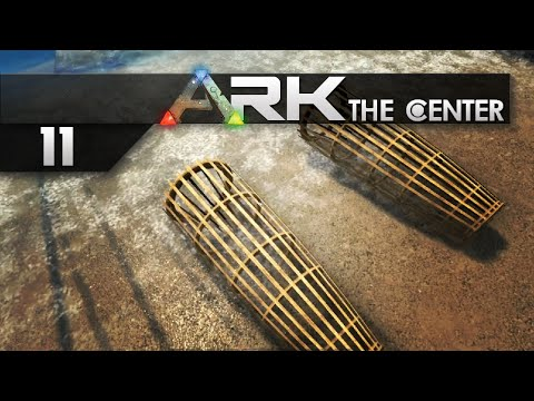 ARK: The Center || 11 || Trapping and Refining