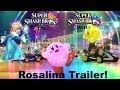 Super Smash Bros. for Wii U & 3DS - Rosalina Trailer