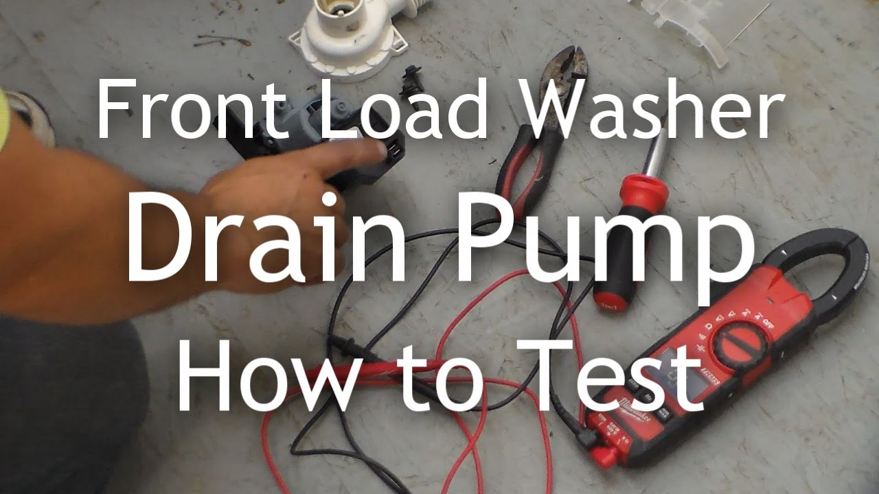 Test Drain Pump How to Test The Drain Pump