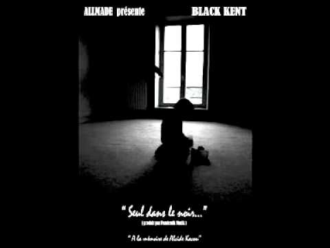 Paroles seul dans le noir black kent for Dans ke noir