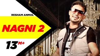 Nagni 2   Resham Anmol   Latest Punjabi Songs 2014   Speed Records