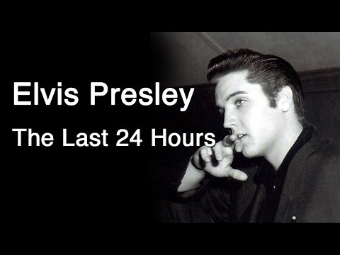 Elvis Presley - The Last 24 Hours video