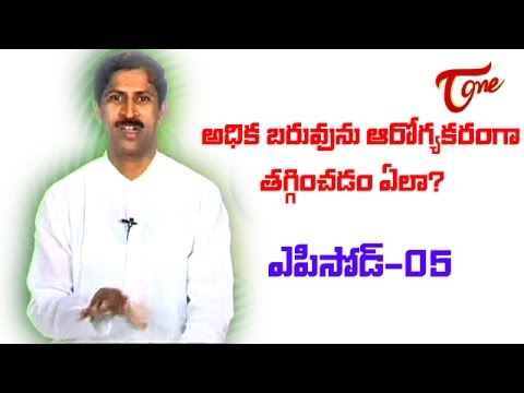 Dr Manthena - Naturopathy - How to loose Heavy Weight- Part 05