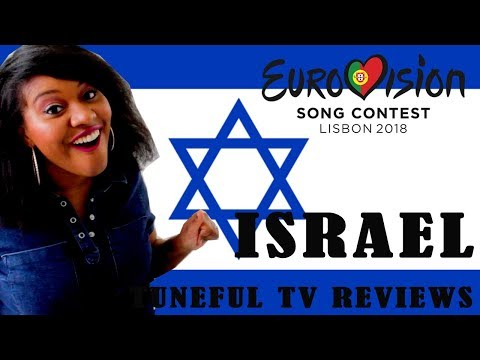 EUROVISION 2018 - ISRAEL - Tuneful TV Reaction & Review