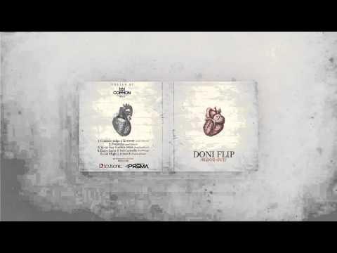 Music video 05. Doni Flip - Get high 2 (Feat Sule B) (Prod. Soulsonic) [BLOOD OUT] - Music Video Muzikoo