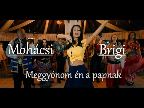 Mohácsi Brigi - Meggyónom én a papnak (Official Music Video)