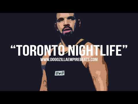 Drake Type Beat   Toronto Nightlife (Prod. Dogozilla Empire Beats)