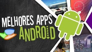 Melhores aplicativos de Android (01/03/2013) - Baixaki