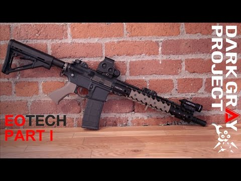 Eotech Sights: L3 Eotech 512, L3 Eotech 552, Eotech EXPS 2.0 - Part 1/2 - Dark Gray Project