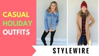Easy Casual Holiday Outfit Ideas! (STYLE WIRE)   Hollywire