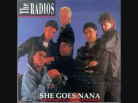 Radios - She Goes Nana