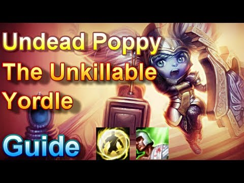 Undead Poppy Guide - The Unkillable Yordle - League Of Legends video