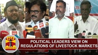 Political Leaders' View on Regulation of Livestock Markets | Thanthi TV