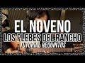EL NOVENO   Los Plebes Del Rancho   Tutorial   REQUINTO   Guitarra