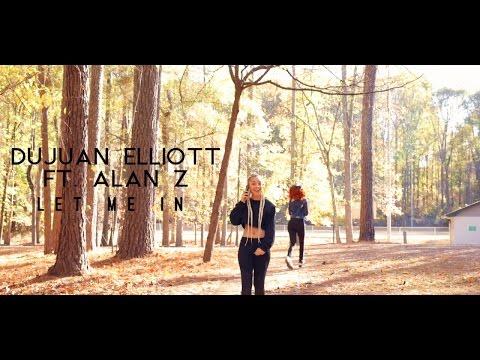 download lagu DuJuan Elliott X Alan Z - Let Me In gratis