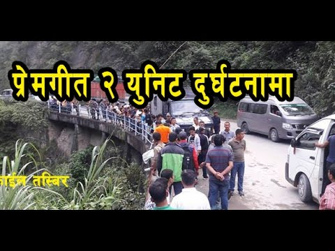 Prem geet 2 Shooting unit accident in Dhading Galchhi  || Exclusive News