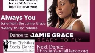 Jamie Grace Video - Always You - Jamie Grace [Ready to Fly release]