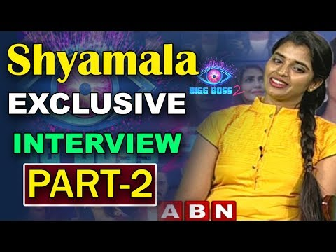 Bigg Boss 2 Contestant Shyamala Exclusive Interview After Elimination | Part 2