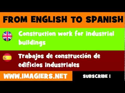 FROM ENGLISH TO SPANISH = Construction work for industrial buildings