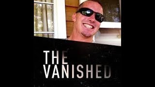 The Vanished Podcast Ep 36 Noah Brandon Davis Remixed Re Release
