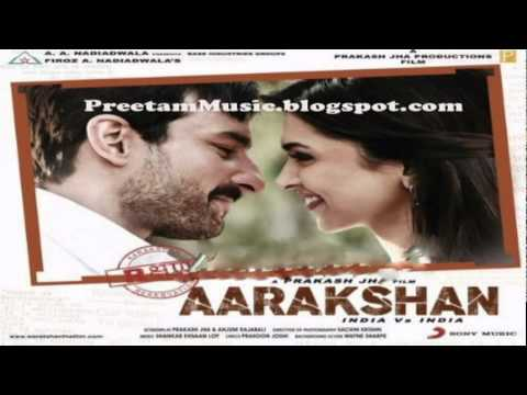 Aarakshan (2011) *Xclusive Tracklist* With Promo Tracks