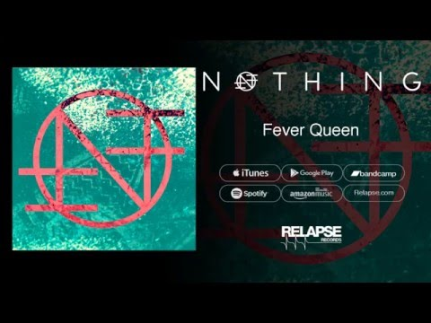The Nothing - Fever Queen