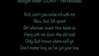 Watch Tim McGraw Shotgun Rider video
