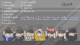 Những bài hát hay nhất của iKon   Nhạc hàn tuyển chọn   Kpop