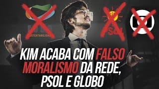 Kim acaba com falso moralismo da REDE, PSOL e Globo