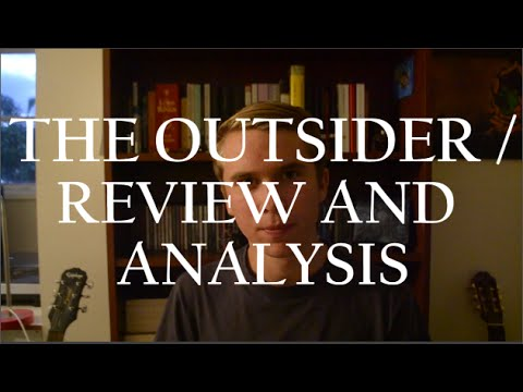 "an analysis of the outsider One of hp lovecraft's many short stories, ""the outsider"" has been praised since its publication as his most profound and meaningful this story has been interpreted many different ways, varying from an autobiography of lovecraft himself to several different philosophical analyses."
