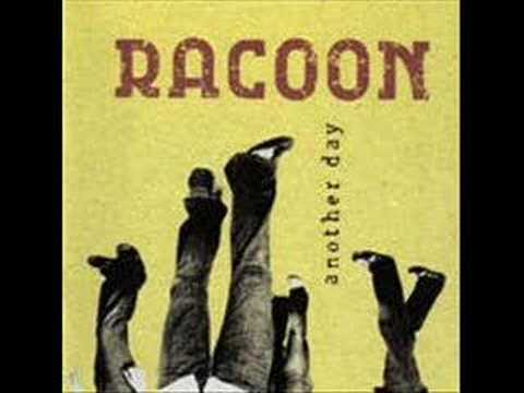Racoon - Blow Your Tears