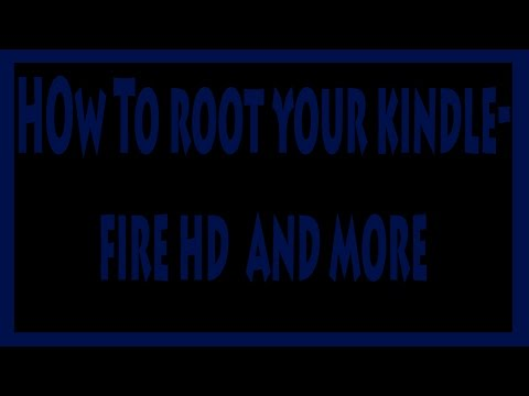 how to root your kindle fire hd 7.5.1 +more