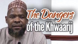 The Dangers of the Khawaarij – Abu Usamah At-Thahabi