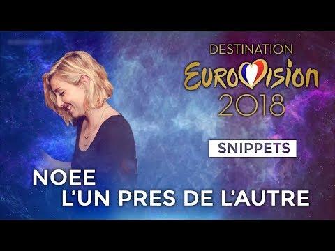 SNIPPETS | Noée - L'un près de l'autre (Destination Eurovision) | Eurovision